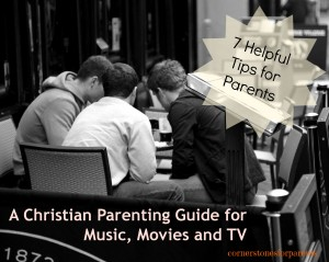 A guide for Christian parents regarding Music, Movies and TV