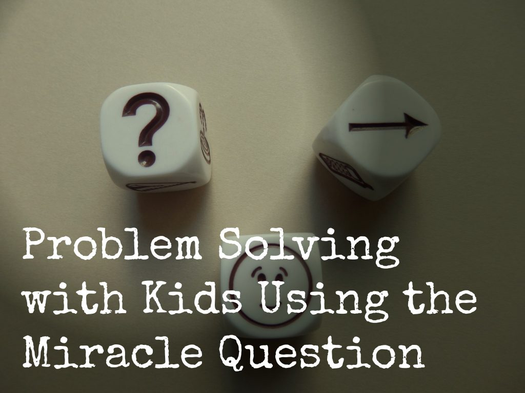 Problem solving using the Miracle Question