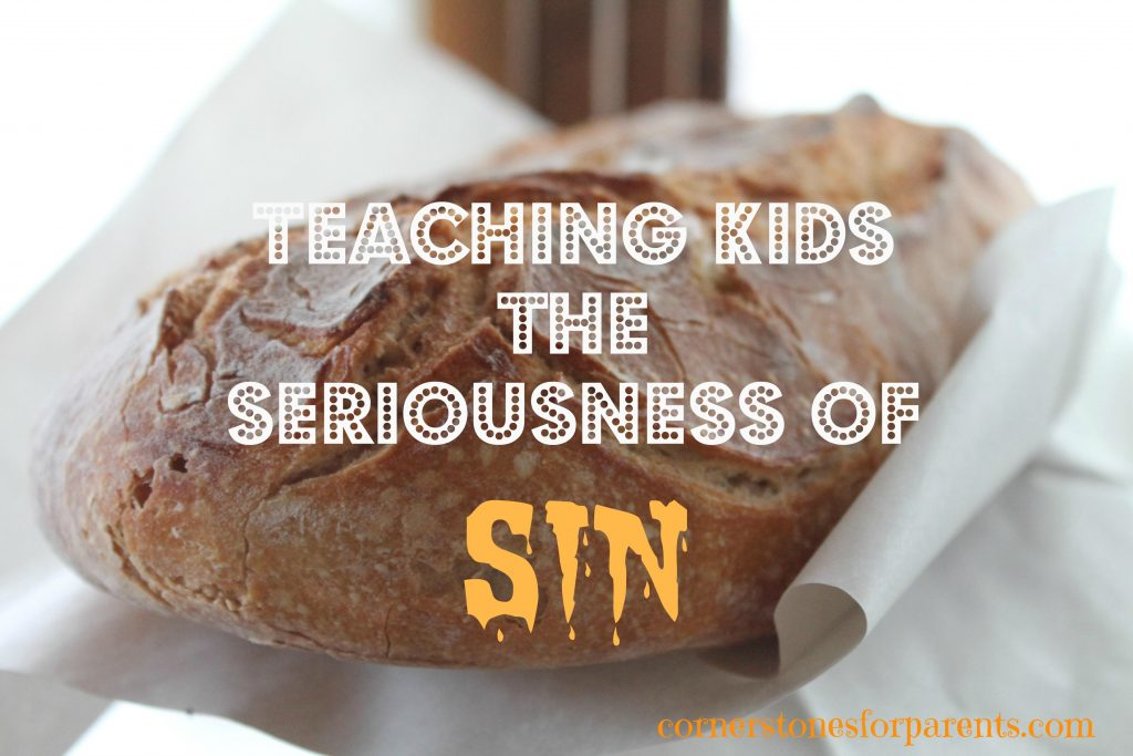 Teaching kids the seriousness of sin A lesson from Judges 1 & 2