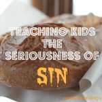 Teaching Kids the Seriousness of Sin (Judges)