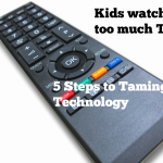Kids Watching Too Much Television? 5 Steps to Taming Technology