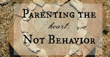 Parenting the heart, not behavior